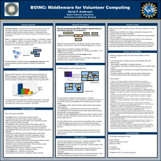 BOINC: Middleware for Volunteer Computing David P. Anderson Space Sciences Laboratory