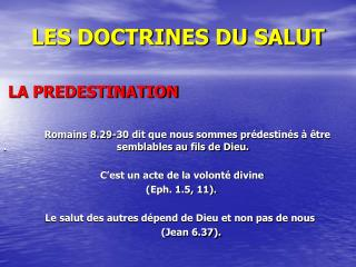 LES DOCTRINES DU SALUT  LA PREDESTINATION