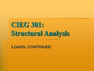 CIEG 301: Structural Analysis