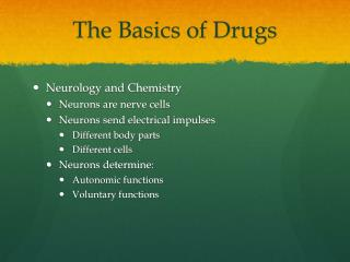 The Basics of Drugs