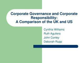Corporate Governance and Corporate Responsibility: A Comparison of the UK and US