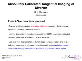 Absolutely Calibrated Tangential Imaging of Divertor R. J. Maqueda X Science LLC