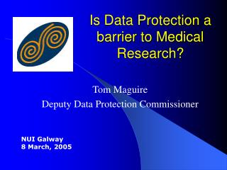 Is Data Protection a barrier to Medical Research?