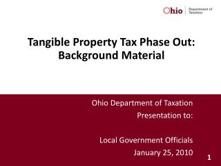 Tangible Property Tax Phase Out: Background Material
