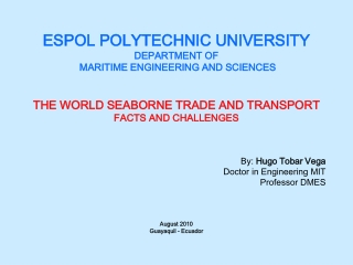 ESPOL POLYTECHNIC UNIVERSITY DEPARTMENT OF MARITIME ENGINEERING AND SCIENCES