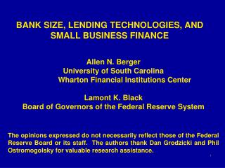 BANK SIZE, LENDING TECHNOLOGIES, AND SMALL BUSINESS FINANCE