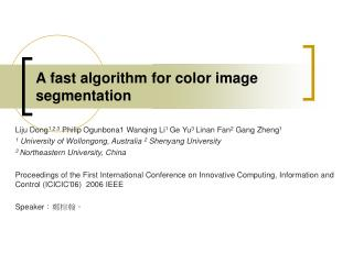 A fast algorithm for color image segmentation