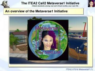 An overview of the Metaverse1 Initiative