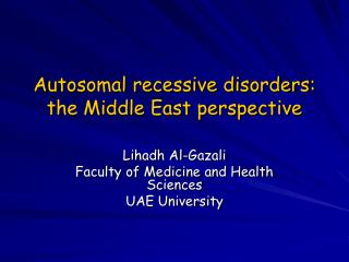 Autosomal recessive disorders: the Middle East perspective