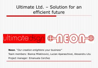 Ultimate Ltd. – Solution for an efficient future