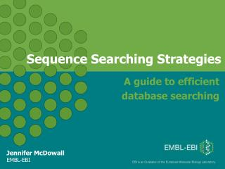 Sequence Searching Strategies