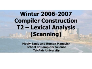 Winter 2006-2007 Compiler Construction T2 Lexical Analysis Scanning
