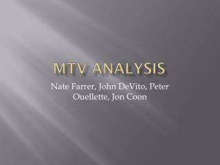 MTV Analysis