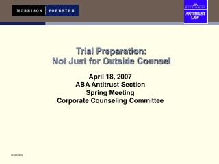 Trial Preparation:   Not Just for Outside Counsel