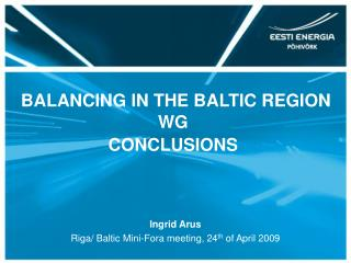BALANCING IN THE BALTIC REGION WG  CONCLUSIONS