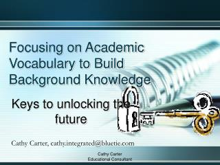 Focusing on Academic Vocabulary to Build Background Knowledge