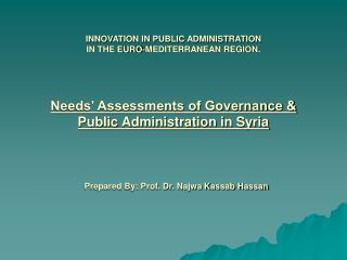 Needs' Assessments of Governance &  Public Administration in Syria