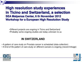 Different projects are ongoing in Ticino and Switzerland