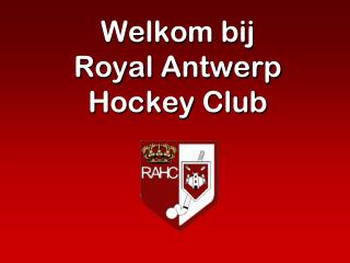 Welkom bij Royal Antwerp Hockey Club
