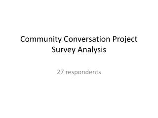 Community Conversation Project  Survey Analysis