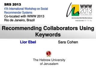 Recommending Collaborators Using Keywords