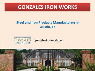 Steel & Iron Products Manufacturers in Austin, TX
