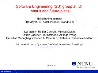 Software Engineering (SU) group at IDI,  status and future plans  IDI planning seminar