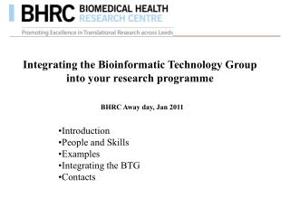 Integrating the Bioinformatic Technology Group into your research programme