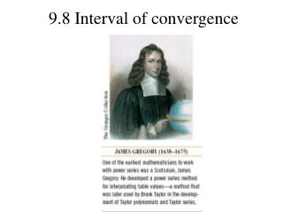 9.8 Interval of convergence