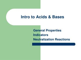 Intro to Acids & Bases