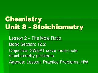 Chemistry Unit 8 - Stoichiometry