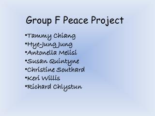 Group F Peace Project
