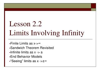 Lesson 2.2 Limits Involving Infinity
