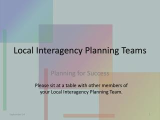Local Interagency Planning Teams
