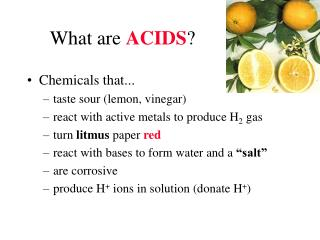 What are  ACIDS ?