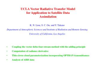 UCLA Vector Radiative Transfer Model for Application to Satellite Data Assimilation