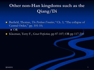 Other non-Han kingdoms such as the Qiang/Di