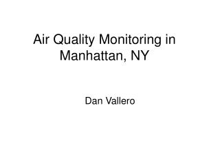 Air Quality Monitoring in Manhattan, NY