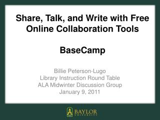 Share, Talk, and Write with Free Online Collaboration Tools BaseCamp