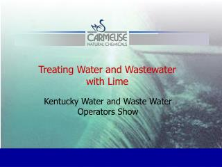 Treating Water and Wastewater with Lime
