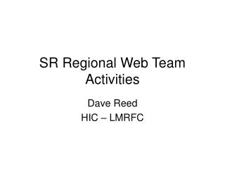 SR Regional Web Team Activities