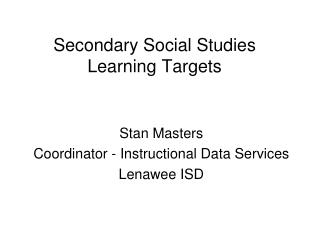 Secondary Social Studies Learning Targets
