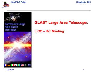GLAST Large Area Telescope: LIOC – I&T Meeting