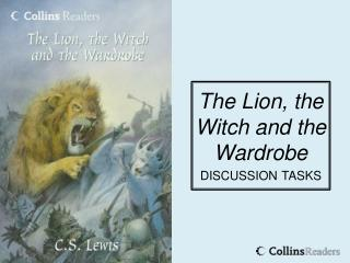 The Lion, the Witch and the Wardrobe discussion tasks