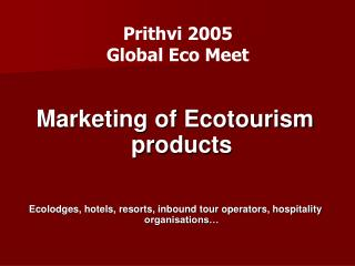 Prithvi 2005  Global Eco Meet