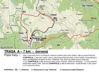 TRASA A – 7 km - červená