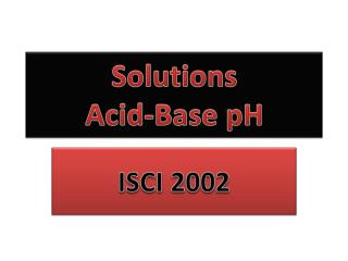 Solutions  Acid-Base pH