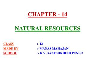 CHAPTER - 14 NATURAL RESOURCES