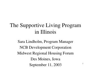 The Supportive Living Program in Illinois