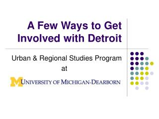 A Few Ways to Get Involved with Detroit